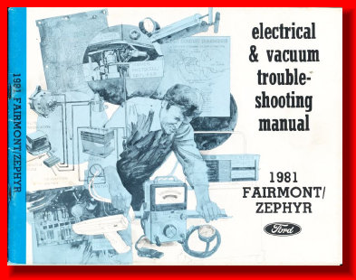 1983 ELECTRICAL MANUAL ZEPHYR FAIRMONT
