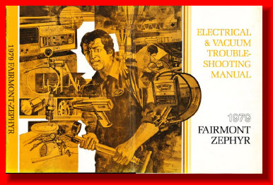 1981 ELECTRICAL MANUAL ZEPHYR FAIRMONT