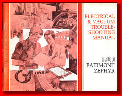 1982 ELECTRICAL MANUAL ZEPHYR FAIRMONT